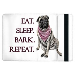 Eat, Sleep, Bark, Repeat Pug Ipad Air Flip by Valentinaart
