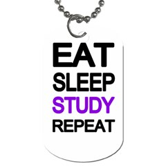 Eat Sleep Study Repeat Dog Tag (one Side) by Valentinaart