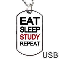 Eat Sleep Study Repeat Dog Tag Usb Flash (one Side) by Valentinaart