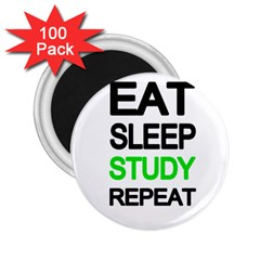 Eat Sleep Study Repeat 2 25  Magnets (100 Pack)  by Valentinaart