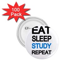 Eat Sleep Study Repeat 1 75  Buttons (100 Pack)  by Valentinaart