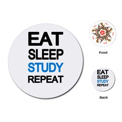 Eat Sleep Study Repeat Playing Cards (round)