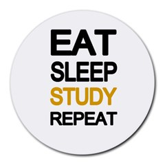 Eat Sleep Study Repeat Round Mousepads by Valentinaart