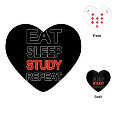 Eat Sleep Study Repeat Playing Cards (heart)  by Valentinaart