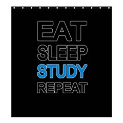 Eat Sleep Study Repeat Shower Curtain 66  X 72  (large)  by Valentinaart