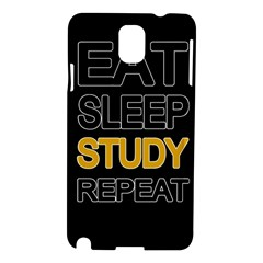 Eat Sleep Study Repeat Samsung Galaxy Note 3 N9005 Hardshell Case by Valentinaart