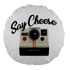 Say Cheese Large 18  Premium Round Cushions by Valentinaart