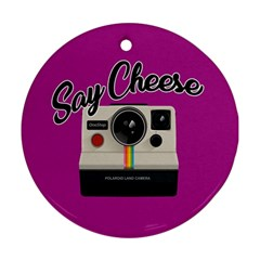 Say Cheese Ornament (round) by Valentinaart