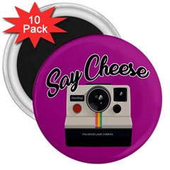 Say Cheese 3  Magnets (10 Pack)  by Valentinaart