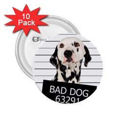 Bad Dog 2 25  Buttons (10 Pack)  by Valentinaart