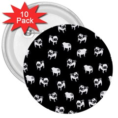 Pug Dog Pattern 3  Buttons (10 Pack)  by Valentinaart