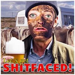 Let s Get Shitfaced! Canvas 20  X 20   by RakeClag