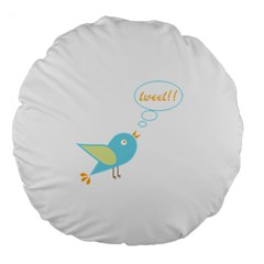 Cute Tweet Large 18  Premium Round Cushions by linceazul