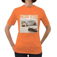 Massive Otter! Women s Dark T Shirt by RakeClag