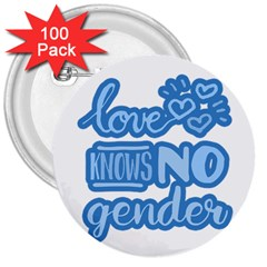 Love Knows No Gender 3  Buttons (100 Pack)  by Valentinaart