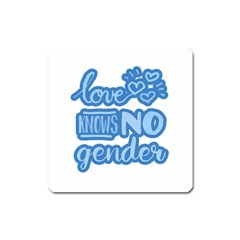 Love Knows No Gender Square Magnet by Valentinaart