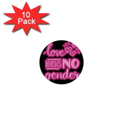 Love Knows No Gender 1  Mini Buttons (10 Pack)  by Valentinaart