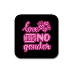Love Knows No Gender Rubber Coaster (square)  by Valentinaart