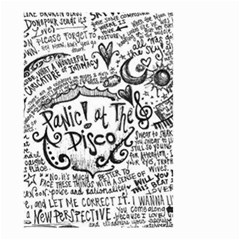 Panic! At The Disco Lyric Quotes Small Garden Flag (two Sides) by Onesevenart