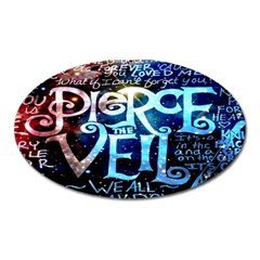Pierce The Veil Quote Galaxy Nebula Oval Magnet by Onesevenart