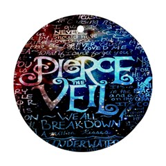 Pierce The Veil Quote Galaxy Nebula Round Ornament (two Sides) by Onesevenart