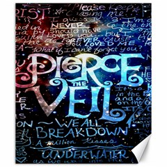 Pierce The Veil Quote Galaxy Nebula Canvas 20  X 24   by Onesevenart