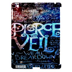 Pierce The Veil Quote Galaxy Nebula Apple Ipad 3/4 Hardshell Case (compatible With Smart Cover) by Onesevenart