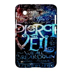 Pierce The Veil Quote Galaxy Nebula Samsung Galaxy Tab 2 (7 ) P3100 Hardshell Case  by Onesevenart