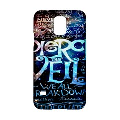 Pierce The Veil Quote Galaxy Nebula Samsung Galaxy S5 Hardshell Case  by Onesevenart