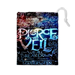 Pierce The Veil Quote Galaxy Nebula Drawstring Pouches (large)  by Onesevenart