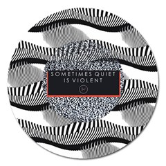 Sometimes Quiet Is Violent Twenty One Pilots The Meaning Of Blurryface Album Magnet 5  (round) by Onesevenart