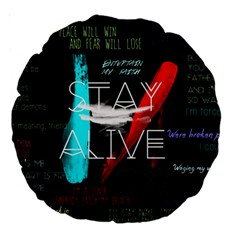 Twenty One Pilots Stay Alive Song Lyrics Quotes Large 18  Premium Round Cushions by Onesevenart