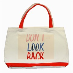 Don t Look Back Big Eye Pink Red Blue Sexy Classic Tote Bag (red) by Mariart