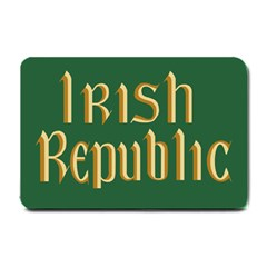 The Irish Republic Flag (1916, 1919 1922) Small Doormat  by abbeyz71