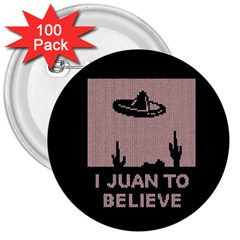 I Juan To Believe Ugly Holiday Christmas Black Background 3  Buttons (100 Pack)  by Onesevenart