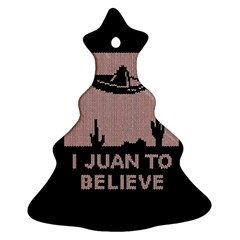 I Juan To Believe Ugly Holiday Christmas Black Background Christmas Tree Ornament (two Sides) by Onesevenart