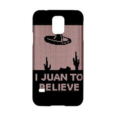 I Juan To Believe Ugly Holiday Christmas Black Background Samsung Galaxy S5 Hardshell Case  by Onesevenart