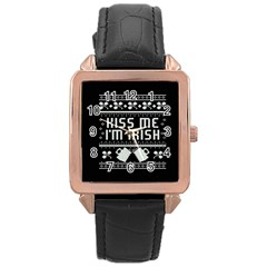 Kiss Me I m Irish Ugly Christmas Black Background Rose Gold Leather Watch  by Onesevenart