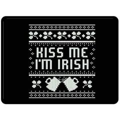 Kiss Me I m Irish Ugly Christmas Black Background Double Sided Fleece Blanket (large)  by Onesevenart