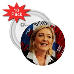 Marine Le Pen 2 25  Buttons (10 Pack)  by Valentinaart