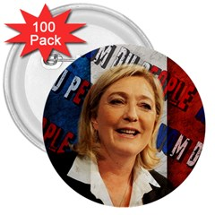 Marine Le Pen 3  Buttons (100 Pack)  by Valentinaart