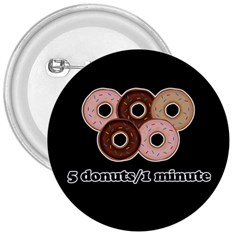 Five Donuts In One Minute  3  Buttons by Valentinaart