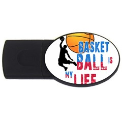 Basketball Is My Life Usb Flash Drive Oval (4 Gb) by Valentinaart
