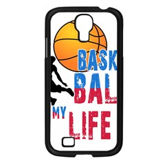 Basketball Is My Life Samsung Galaxy S4 I9500/ I9505 Case (black) by Valentinaart