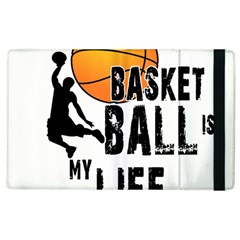 Basketball Is My Life Apple Ipad 3/4 Flip Case by Valentinaart