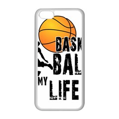 Basketball Is My Life Apple Iphone 5c Seamless Case (white) by Valentinaart