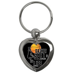 Basketball Is My Life Key Chains (heart)  by Valentinaart
