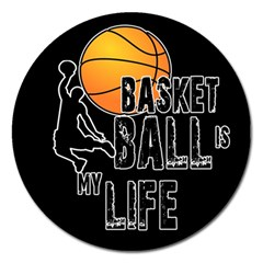 Basketball Is My Life Magnet 5  (round) by Valentinaart