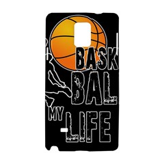 Basketball Is My Life Samsung Galaxy Note 4 Hardshell Case by Valentinaart