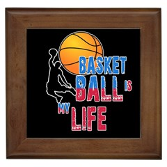 Basketball is my life Framed Tiles